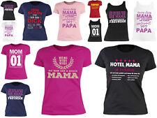 Mutter Damen Sprüche T-Shirt - Geschenkshirt Mama - Tshirt Frauen Geburtstag Mom