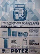 PUBLICITÉ APPAREILS DE CHAUFFAGE MAZOUT POTEZ ROBUSTESSE RAPIDE DE CHAUFFE