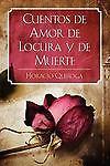 Cuentos de Amor de Locura y de Muerte by Horacio Quiroga (2011, Paperback)