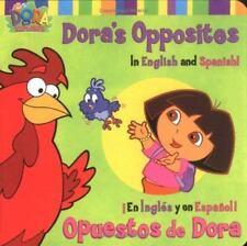 Dora the Explorer: Dora's Opposites/Opuestos de Dora by Phoebe Beinstein (2002,