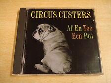 CD / CIRCUS CUSTERS - AF EN TOE EEN BUI