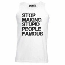 Mens Stop Making Stupid People Famous Vest - Funny Present Joke Slogan TV Celeb