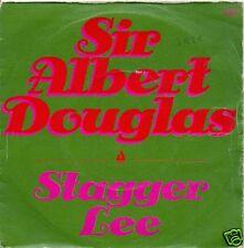 45 TOURS--SIR ALBERT DOUGLAS--STAGGER LEE--1974