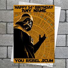 Star Wars birthday card: Darth Vader 'You Rebel Scum'. Personalised + envelope.