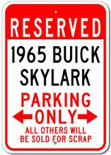 1965 65 BUICK SKYLARK Parking Sign