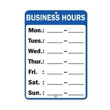 Business Hours Mon: Tue: Wed: Thur: Fri : Sat : Sun : Aluminum METAL Sign