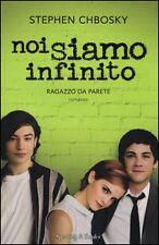 Chbosky, NOI SIAMO INFINITO - RAGAZZO DA PARETE, Sperling&Kupfer 2013