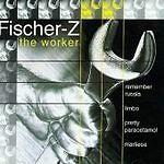 Fischer-Z - Worker (1998) Cd