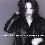 Lynn Miles - Night in a Strange Town (1998)  CD  NEW  SPEEDYPOST