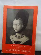 CHEFS D' OEUVRE DES MUSEES DE BERLIN, 1950 Exhibition Catalogue, VINTAGE RARE