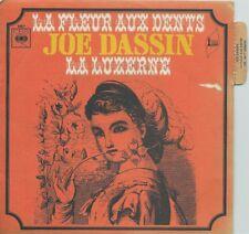 45 TOURS--JOE DASSIN--LA FLEUR AUX DENTS / LA LUZERNE
