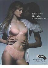 """PUBLICITE ADVERTISING 2006  DIM sous vetements  """"sublim """"un voile de romantisme"""