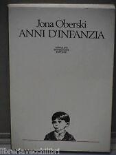 ANNI D INFANZIA di Jona Oberski Amina Pandolfi Mondadori 1982 Ebraismo Nazismo