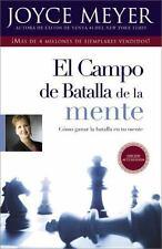 El Campo de Batalla de la Mente: Ganar la Batalla en su Mente: By Meyer, Joyce