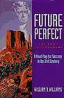 Future Perfect: Present Empowerment: A Road Map fo
