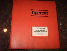 TIGERCAT T750 TRENCHER PARTS CATALOG BOOK MANUAL