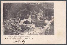 VALLE D'AOSTA PONT SAINT MARTIN 16 PONTE Cartolina viagg. 1901 Ed. ENRICO GENTA