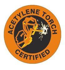 Acetylene Torch Certified Hard Hat Decal Hardhat Sticker Helmet Label H231