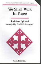 We Shall Walk In Peace Traditional Spiritual David N Davernport Sheet Music 1995
