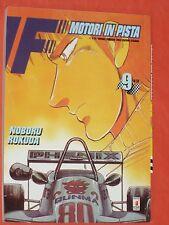 F MOTORI IN PISTA- N° 9 di 28- DI: NOBORU ROKUDA - MANGA STAR COMICS -esaurito
