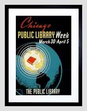 Annuncio Chicago Public Library settimana NUOVO NERO Framed Art Print PICTURE b12x10515