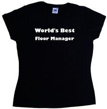 World's Best Floor Manager Ladies T-Shirt