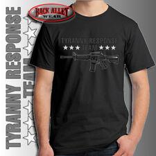 Tyranny Response Team T-SHIRT ~ 2ND Amendment Pro Gun Rights M16 AR-15 ARMS