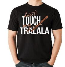 Unisex t-shirt-tralalá-dont Touch flauta flauta dulce fiesta sexy siviwonder