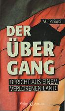 DER ÜBERGANG - Bericht aus einem verlorenen Land - Akif Pirincci BUCH - NEU