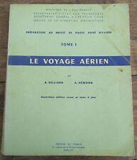 LE VOYAGE AERIEN PREPARATION AU BREVET DE PILOTE PRIVE D'AVION 1967