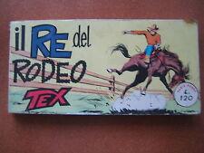 TEX RACCOLTINA SERIE ROSSA N. 192 - IL RE DEL RODEO - OTTIMA+