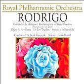 Rodrigo: Concierto de Aranjuez, Fantasia para un Gentilhombre, Pequena Sevillana