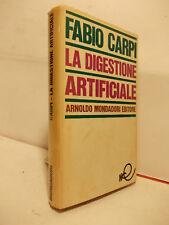FABIO CARPI LA DIGESTIONE ARTIFICIALE MONDADORI 1967