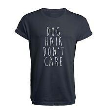 pelo de perro, Don't Care - CAMISETA UNISEX