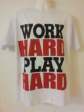 Work Hard Play Hard White T-Shirt