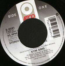 "KYM SIMS take my advice 7"" WS EX/ uk atco B 8591 noc"