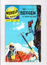 "Wereld In Beeld  Nr.16   :1960's:   : ""High Adventure!"" :   : Dutch Copy! :"