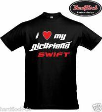 T-shirt Love My Suzuki Swift MZ EZ sport tuning GTI ma FZ/NZ 1.6 1.2 1.4 Turbo