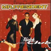 Mr. President : Night Club CD