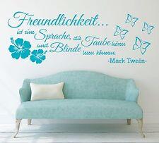 X782 Wandtattoo Spruch Freundlichkeit ist eine Sprache Zitat Twain Wandaufkleber