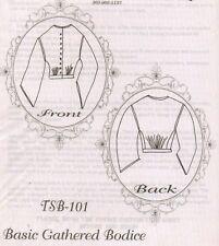 Civil War Style BASIC GATHERED BODICE Timeless Stitches PATTERN TSB-101