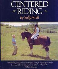 Centered Riding (a Trafalgar Square Farm Book): By Sally Swift