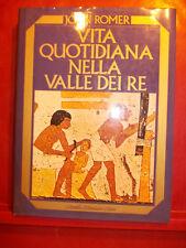 JOHN ROMER - VITA QUOTIDIANA NELLA VALLE DEI RE - MONDADORI 1986