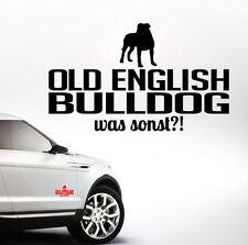 AWILWS Auto Aufkleber OLD ENGLISH BULLDOG was sonst?! Hunde WILSIGNS Siviwonder