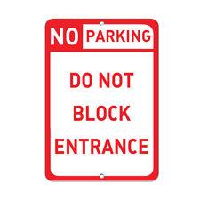 No Parking Do Not Block Entrance Parking Sign Aluminum METAL Sign