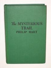 Philip Hart THE MYSTERIOUS TRAIL Saalfield 1934 HC