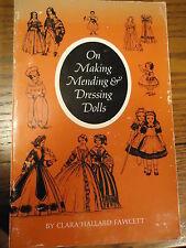 On Making Mending & Dressing Dolls Clara Hallard Fawcett