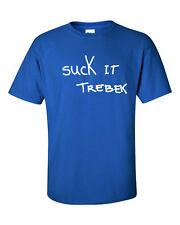 Suck it Like TREBEK SNL Saturday Nigh Live Skit Funny BIG K Men's Tee Shirt