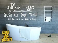 Adesivo parete del bagno decalcomania che non faceste avere spazzola per tutti i denti preventivo ART FUNNY