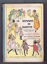 LA SEMAINE DE SUZETTE. Album éditeur 1er semestre 1931